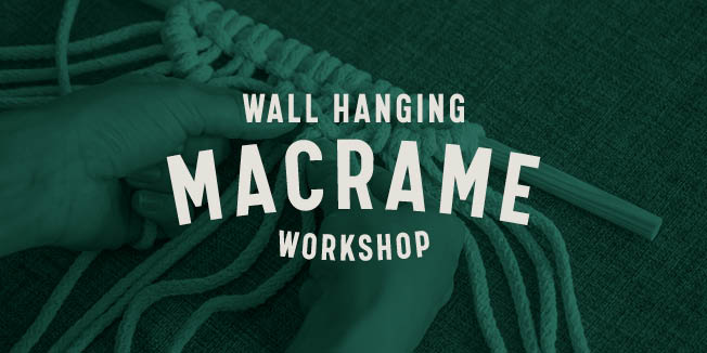 GF19_WallHangingMacrameWorkshop_652x326_EventThumb_1.0